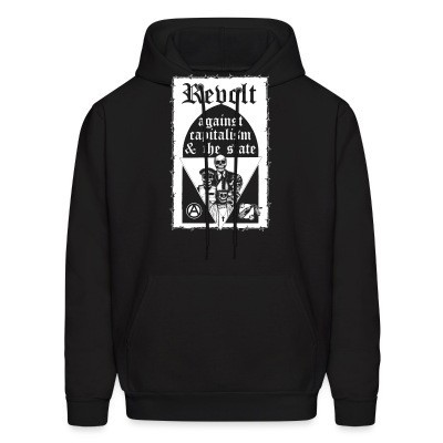 Sweat (Hoodie) Revolt against capitalism & the state