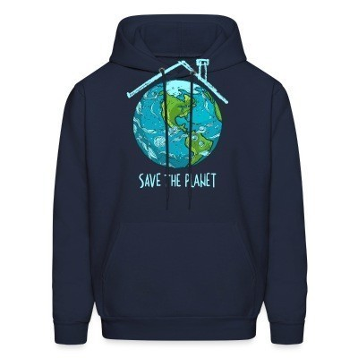 Sweat (Hoodie) Save the planet