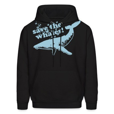 Sweat (Hoodie) Save the whales