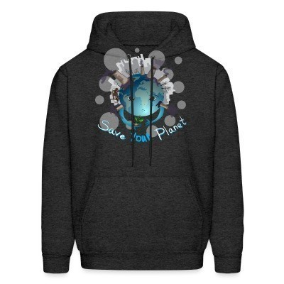Sweat (Hoodie) Save your planet