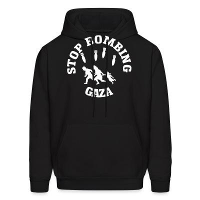 Sweat (Hoodie) Stop bombing Gaza