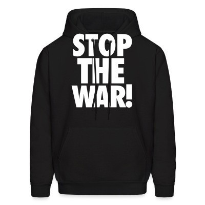 Sweat (Hoodie) Stop the war