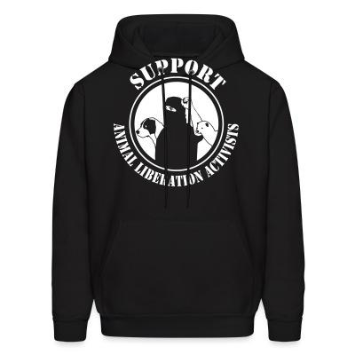 Sweat (Hoodie) Support animal liberation activists