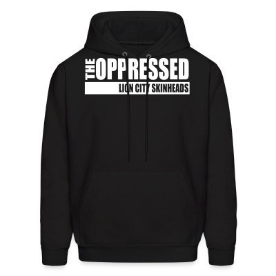 Sweat (Hoodie) The Oppressed - lion city skinheads