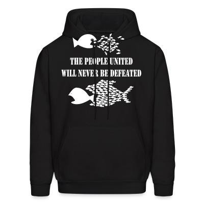 Sweat (Hoodie) The people united will never be defeated