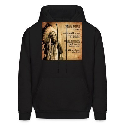 Sweat (Hoodie) This land does not belong to you, it is you who belong to this land
