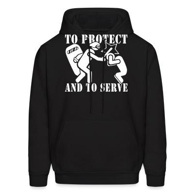 To protect and to serve