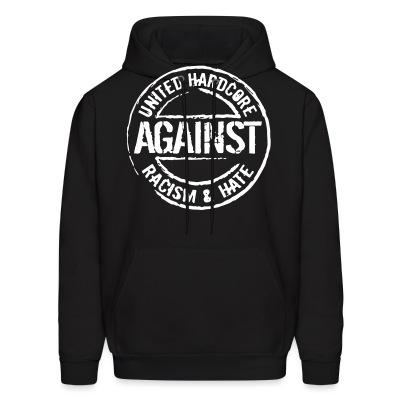 Sweat (Hoodie) United hardcore against racism & hate
