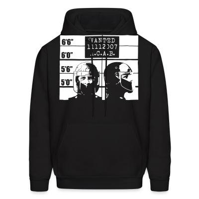 Sweat (Hoodie) Wanted A.C.A.B.