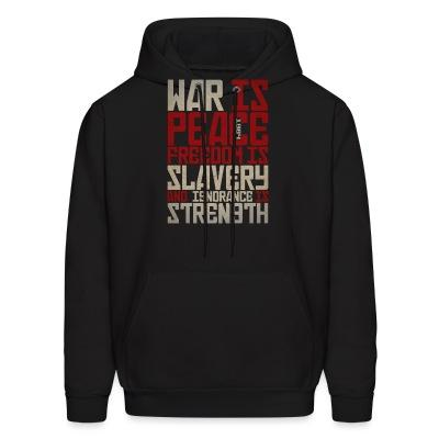 Sweat (Hoodie) War is peace - Freedom is slavery and ignorance is strength (1984)