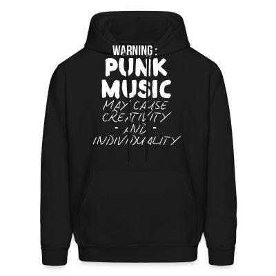 Warning: punk music may cause creativity and individuality