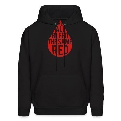 We all bleed the same red