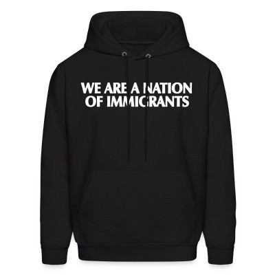 We are a nation of immigrants