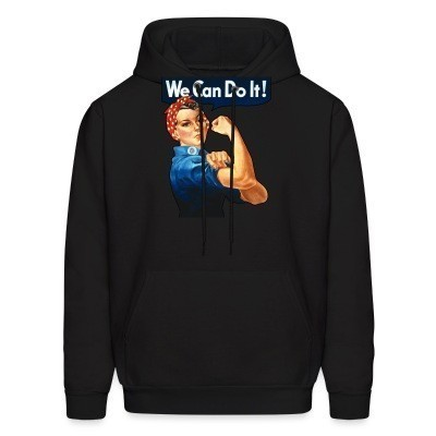Sweat (Hoodie) We can do it! (Rosie The Riveter)