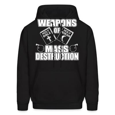 Sweat (Hoodie) Weapons of mass destruction - holy bible holy koran