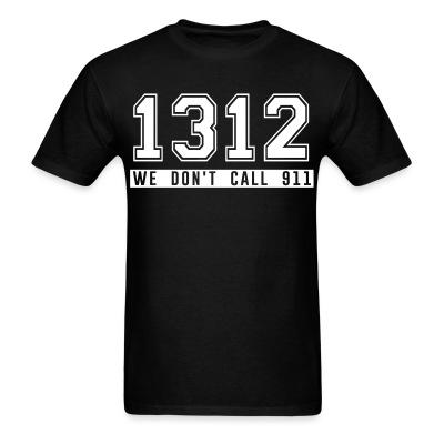 1312 we don\'t call 911