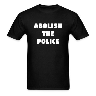 Abolish The Police