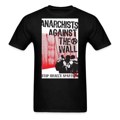 Anarchists against the wall stop israel\'s apartheid