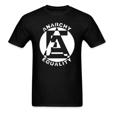 T-shirt Anarchy equality