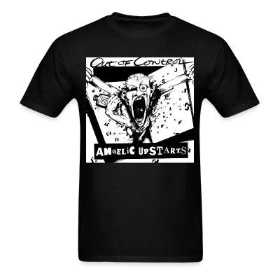 T-shirt Angelic Upstarts - Out of control