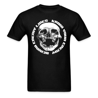 T-shirt Behind Enemy Lines - Know your enemy