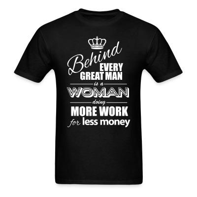 Behind every great man is a woman doing more work for less money