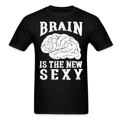 Brain is the new sexy