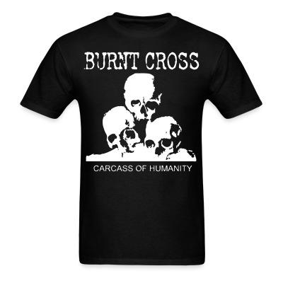 Burnt Cross - carcass of humanity