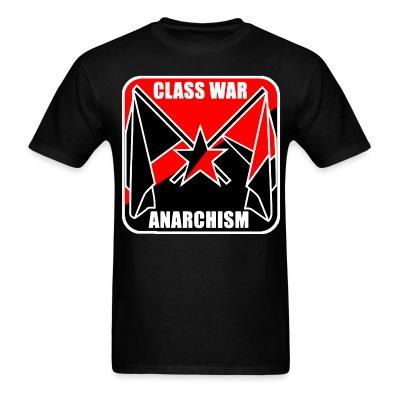 T-shirt Class war anarchism