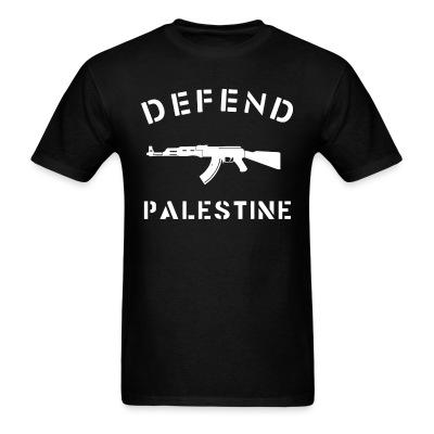 T-shirt Defend Palestine