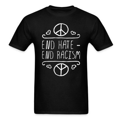 End hate - end racism
