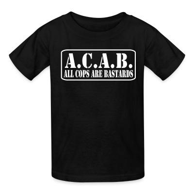 T-shirt enfant A.C.A.B. All Cops Are Bastards