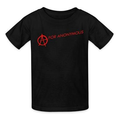 T-shirt enfant A for anonymous