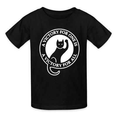 T-shirt enfant A victory for one is a victory for all