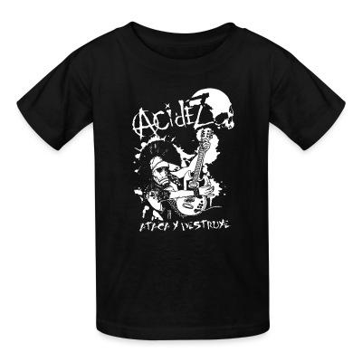 T-shirt enfant Acidez - ataca y destruye