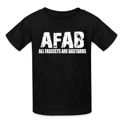 AFAB All Fascists Are Bastards