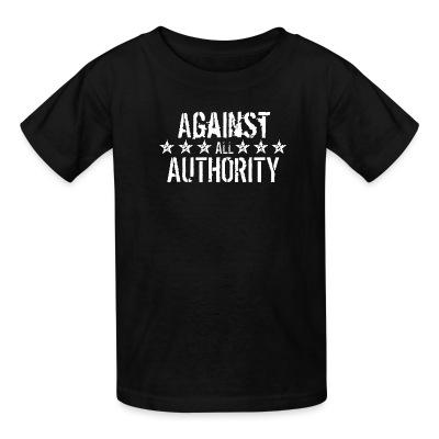 T-shirt enfant Against all authority