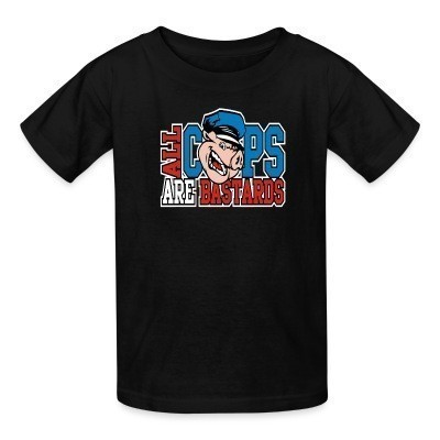 T-shirt enfant All Cops Are Bastards