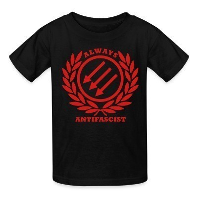 T-shirt enfant Always antifascist