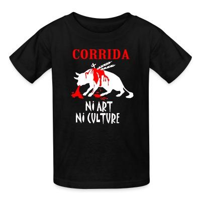 T-shirt enfant Corrida: ni art ni culture