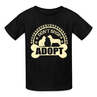 T-shirt enfant Don't shop adopt