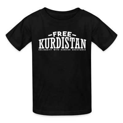 T-shirt enfant Free Kurdistan! Solidarity with kurdish resistance