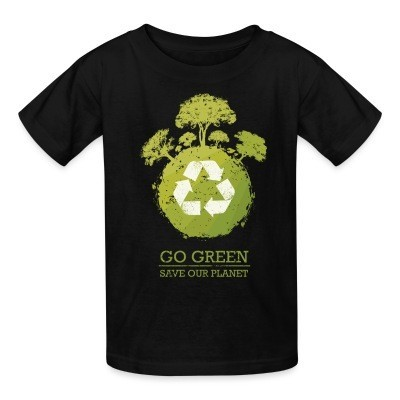 Go green / save our planet