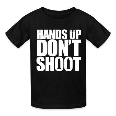 T-shirt enfant Hands up don't shoot