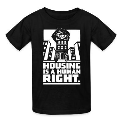 T-shirt enfant Housing is a human right