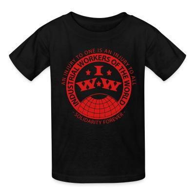 T-shirt enfant IWW - Industrial Workers of the World - an injury to one is an injury to all - solidarity forever