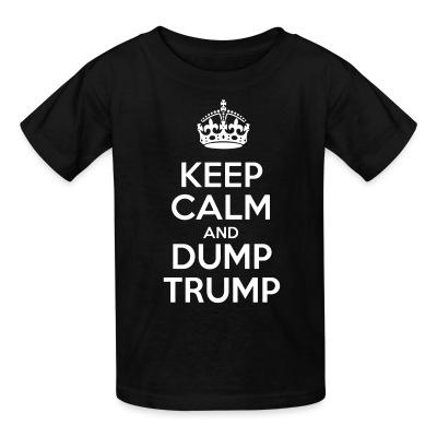Keep calm and dump Trump