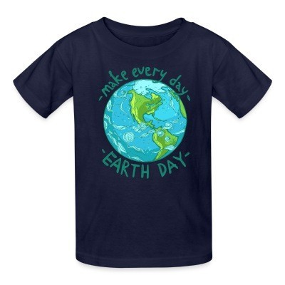 T-shirt enfant Make every day earth day