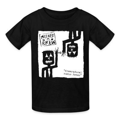 T-shirt enfant Mischief Brew - Freeradical radio fever
