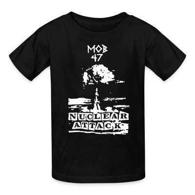 T-shirt enfant Mob 47 - nuclear attack